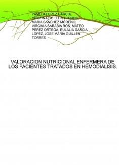 VALORACION NUTRICIONAL ENFERMERA DE LOS PACIENTES TRATADOS EN HEMODIALISIS.