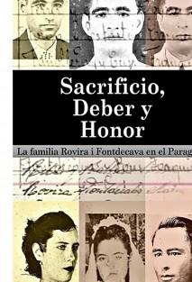Sacrificio, Deber y Honor. La familia Rovira i Fontdecava en el Paraguay