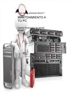 MANTENIMIENTO A TU PC