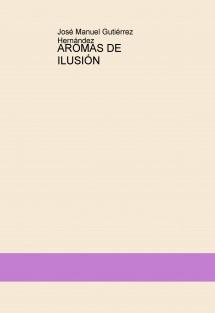AROMAS DE ILUSIÓN