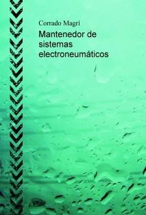 Mantenedor de sistemas electroneumáticos