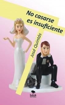 No casarse es insuficiente