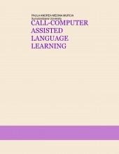 CALL-COMPUTER ASSISTED LANGUAGE LEARNING