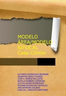 MODELO ÁREA/MODELO BIFOCAL. Caso Clínico