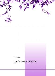 La Estrategia del Coral