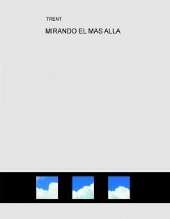 MIRANDO EL MAS ALLA