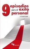 Nueve episodios para el éxito personal