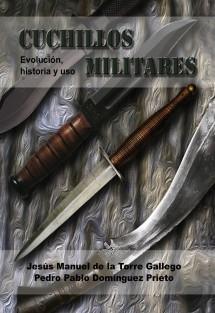 Cuchillos militares: evolución, historia y uso