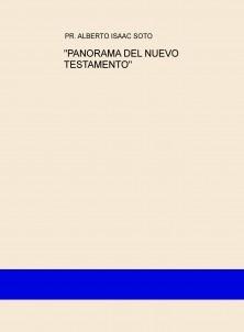 """PANORAMA DEL NUEVO TESTAMENTO"""