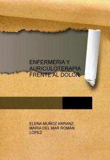 ENFERMERIA Y AURICULOTERAPIA FRENTE AL DOLOR