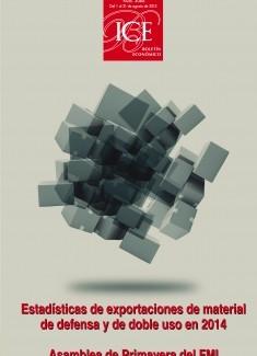 Boletín Económico. Información Comercial Española (ICE). Núm. 3066                   Estadísticas de exportaciones de material de defensa y de doble uso en 2014