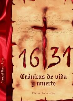 1631,crónicas de vida y muerte