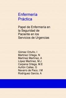 Enfermería Práctica: Papel de Enfermería en la Seguridad de Paciente en los Servicios de Urgencias