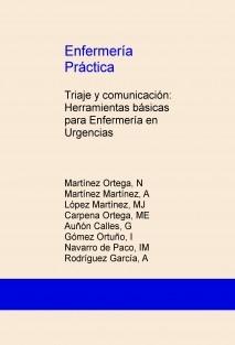 Enfermería Práctica: Triaje y comunicación: Herramientas básicas para Enfermería en Urgencias