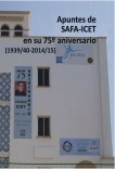 Apuntes de SAFA-ICET en su 75º aniversario
