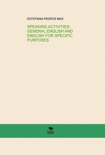 SPEAKING ACTIVITIES: GENERAL ENGLISH AND ENGLISH FOR SPECIFIC PURPOSES