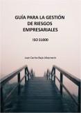 Guía para la gestión de riesgos empresariales: ISO 31000