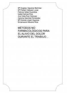 MÉTODOS NO FARMACOLÓGICOS PARA EL ALIVIO DEL DOLOR DURANTE EL TRABAJO DE PARTO: UNA REVISIÓN BIBLIOGRÁFICA