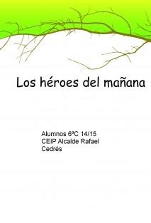 Los héroes del mañana