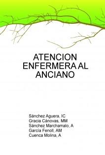 ATENCION ENFERMERA AL ANCIANO