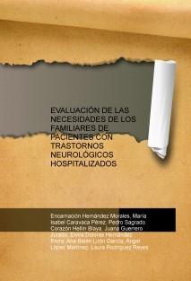 EVALUACIÓN DE LAS NECESIDADES DE LOS FAMILIARES DE PACIENTES CON TRASTORNOS NEUROLÓGICOS HOSPITALIZADOS