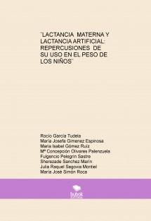 Lactancia materna y lactancia artificial: repercusiones de su uso en el peso de los niños.
