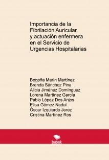 Importancia de la Fibrilación Auricular y actuación enfermera en el Servicio de Urgencias Hospitalarias