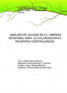 ANÁLISIS DE CALIDAD EN LA LIMPIEZA INTESTINAL PARA LA COLONOSCOPIA A PACIENTES HOSPITALIZADOS.