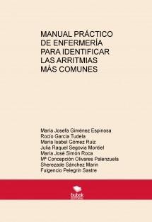 MANUAL PRÁCTICO DE ENFERMERÍA PARA IDENTIFICAR LAS ARRITMIAS MÁS COMUNES
