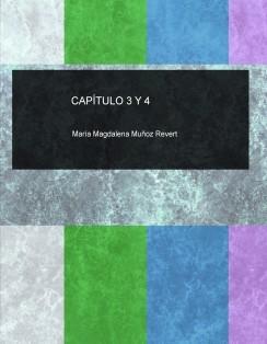 CAPÍTULO 3 Y 4