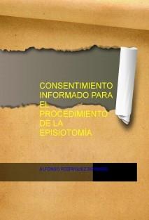 CONSENTIMIENTO INFORMADO PARA EL PROCEDIMIENTO DE LA EPISIOTOMÍA