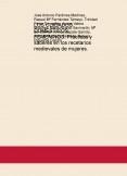 LOS CUIDADOS DOMÉSTICOS FEMENINOS. Prácticas y saberes en los recetarios medievales de mujeres.