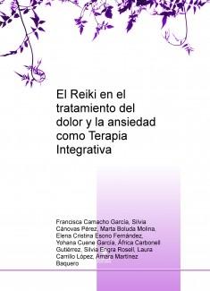 El Reiki en el tratamiento del dolor y la ansiedad como Terapia Integrativa