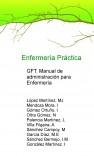 Enfermería Práctica: guía farmacoterapéutica. Manual de administración para enfermería.