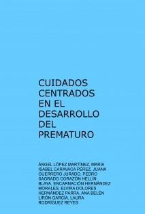CUIDADOS CENTRADOS EN EL DESARROLLO DEL PREMATURO