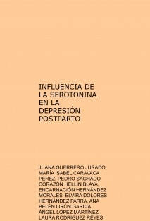 INFLUENCIA DE LA SEROTONINA EN LA DEPRESIÓN POSTPARTO