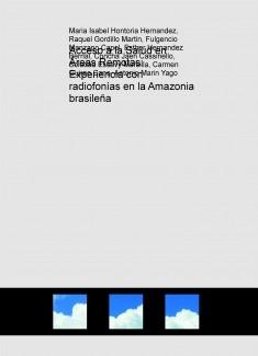 Acceso a la Salud en Áreas Remotas: Experiencia con radiofonías en la Amazonia brasileña