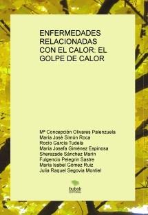 ENFERMEDADES RELACIONADAS CON EL CALOR: EL GOLPE DE CALOR
