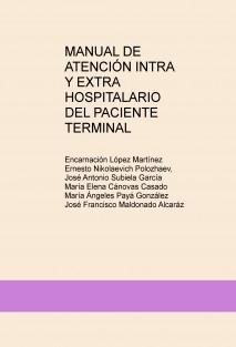 MANUAL DE ATENCIÓN INTRA Y EXTRA HOSPITALARIO DEL PACIENTE TERMINAL