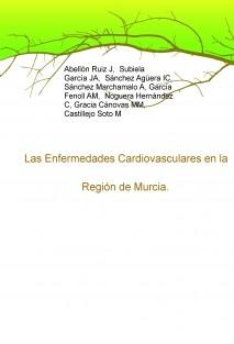 Las Enfermedades Cardiovasculares en la Región de Murcia. Actualización 2013.