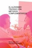 EL ALZHEIMER TRATADO CON MÉTODOS COMPLEMENTARIOS