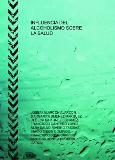 INFLUENCIA DEL ALCOHOLISMO SOBRE LA SALUD