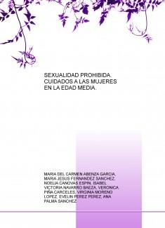SEXUALIDAD PROHIBIDA. CUIDADOS A LAS MUJERES EN LA EDAD MEDIA.