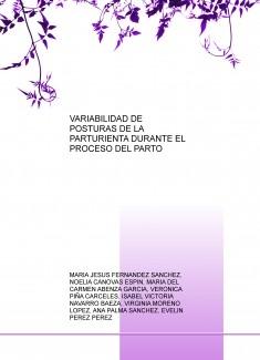 VARIABILIDAD DE POSTURAS DE LA PARTURIENTA DURANTE EL PROCESO DEL PARTO