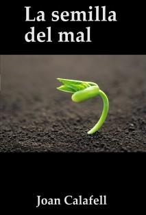 La semilla del mal