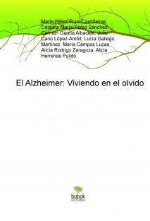 El Alzheimer: Viviendo en el olvido