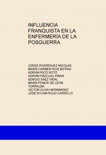 INFLUENCIA FRANQUISTA EN LA ENFERMERÍA DE LA POSGUERRA
