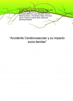 """Accidente Cerebrovascular y su impacto socio-familiar"""