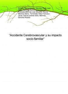 """""""Accidente Cerebrovascular y su impacto socio-familiar"""""""