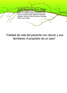 """""""Calidad de vida del paciente con cáncer y sus familiares- A propósito de un caso"""""""